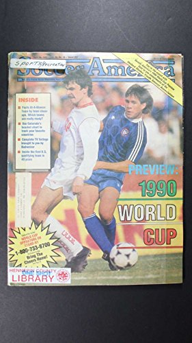 - WORLD CUP 1990 PREVIEW SOCCER AMERICA MAGAZINE HENNEPIN LIBRARY COPY