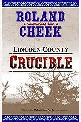 Lincoln County Crucible (Valediction for Revenge ; 3) Paperback