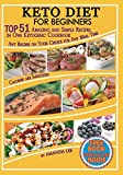 img - for Keto Diet for Beginners: TOP 51 Amazing and Simple Recipes in One Ketogenic Cookbook, Any Recipes on Your Choice for Any Meal Time book / textbook / text book