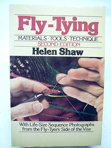 (FLY-TYING, MATERIALS-TOOLS-TECHNIQUE: With Life Size Sequence Photographs from the Fly-Tyer's Vise. 2nd Edition)