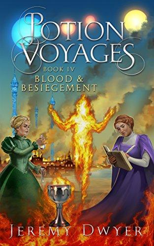 Potion Voyages Book 4: Blood & Besiegement