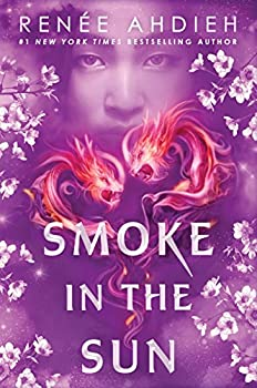Smoke in the Sun (Flame in the Mist) Kindle Edition by Renée Ahdieh  (Author)