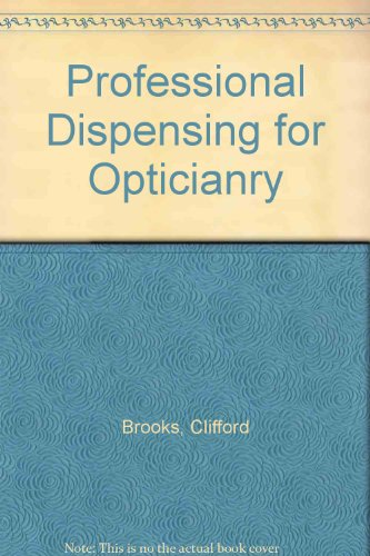 Professional Dispensing for Opticianry, 2e
