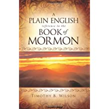 A Plain English Reference to the Book of Mormon