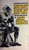 Instant Replay the Green Bay Diary of Jerry Kramer