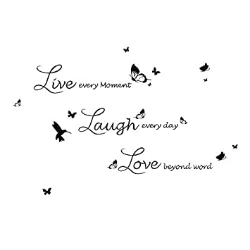Wall Quotes Life Every moment Laugh Everyday Smile Beyond Speech ...