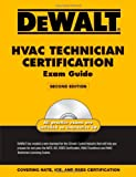 DEWALT HVAC Technician Certification Exam Guide (DEWALT Series)