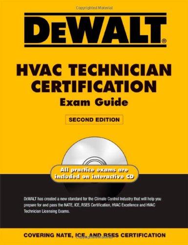 DEWALT HVAC Technician Certification Exam Guide (DEWALT Series)