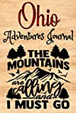 Ohio Adventures Journal: The Forests are Calling | Compliment Travel Guide & Camping Prompt Book | Record Campsite Lakes Fun Plateau Memories Trails ... Keepsake Logbook (Ohio Adventure Hiking)
