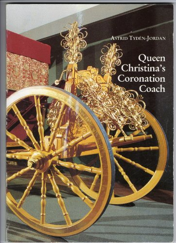 Queen Christina's coronation coach - Kristina Coach