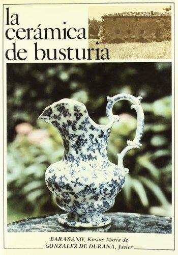Descargar Libro Ceramica De Busturia, La Kosme Maria De Barañano