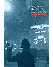 Nights in the Big City: Paris, Berlin, London 1840-1930