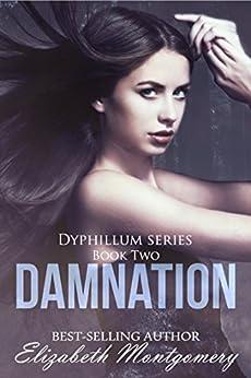 Damnation (The Dyphillum Series Book 2) by [Montgomery, Elizabeth]