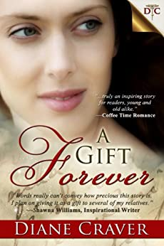 A Gift Forever by [Craver, Diane]