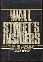 Wall Street's Insiders: How You Can Profit With The Smart Money