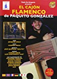 El Cajon Flamenco De Paquito Gonzalez 2dvd+Libro [Italia]
