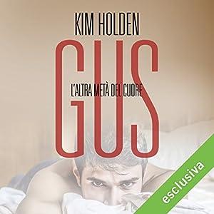 Gus. L'altra metà del cuore (Bright side 2) Audiobook