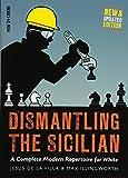 Dismantling The Sicilian: A Complete Modern Repertoire For White-Jesus De La Villa Max Illingworth