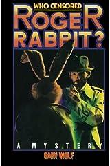 Who Censored Roger Rabbit? Paperback