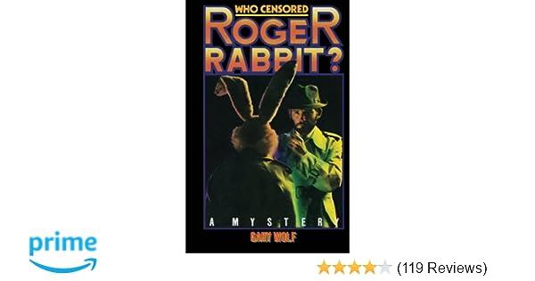 Amazon.com: Who Censored Roger Rabbit? (9781512315011): Gary K Wolf ...