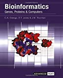 : Bioinformatics: Genes, Proteins and Computers (Advanced Texts)