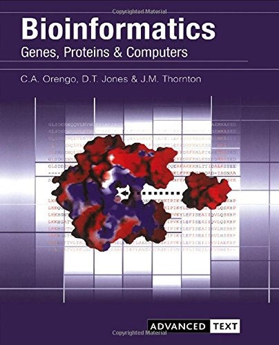 Bioinformatics: Genes, Proteins and Computers (Advanced Texts)