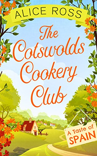 - The Cotswolds Cookery Club: A Taste of Spain - Book 2