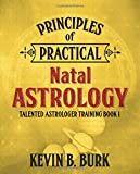 Principles of Practical Natal Astrology