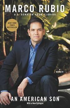 An American Son: A Memoir by [Rubio, Marco]