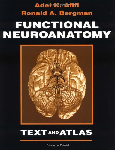 Functional Neuroanatomy: Text and Atlas
