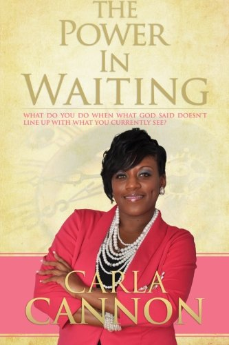 The Power in Waiting: The Power in Waiting