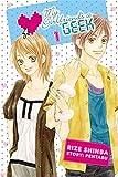 My Girlfriend's a Geek, Vol. 1 - manga