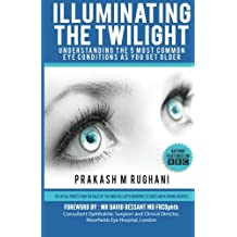 Illuminating the Twilight: Understanding The 5 Most Common Eye Conditions As You Get Older