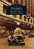 Filene's: Boston's Great Specialty Store (Images of America)