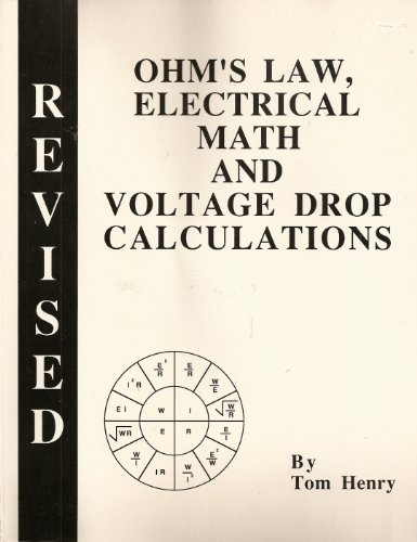 Ohm's Law, Electrical Math and Voltage Drop Calculations