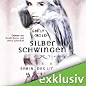 Erbin des Lichts (Silberschwingen 1) Hörbuch von Emily Bold Gesprochen von: Vanida Karun, Oliver E. Schönfeld