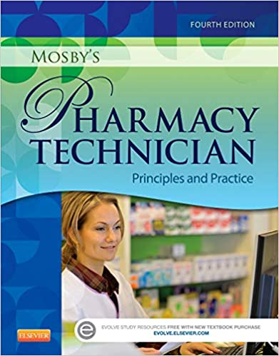 Mosby S Pharmacy Technician Principles And Practice 9781455751785