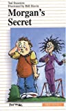 Morgan's Secret, Ted Staunton, 0887804942