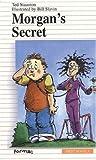 Morgan's Secret, Ted Staunton, 0887804942