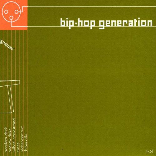 Bip-Hop Generation Vol. 5 by Various Artists- Bip Hop on