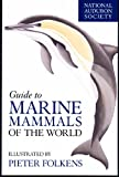 img - for National Audubon Society Guide to Marine Mammals of the World (National Audubon Society Field Guides (Hardcover)) book / textbook / text book