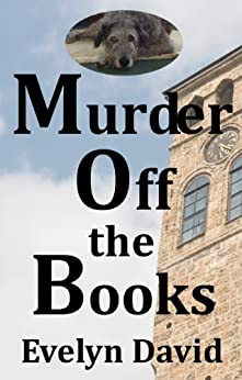Murder Off the Books (Sullivan Investigations Mystery series Book 1) by [David, Evelyn]