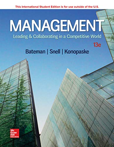 Management: Leading & Collaborating in a Competitive World 13e by Bateman
