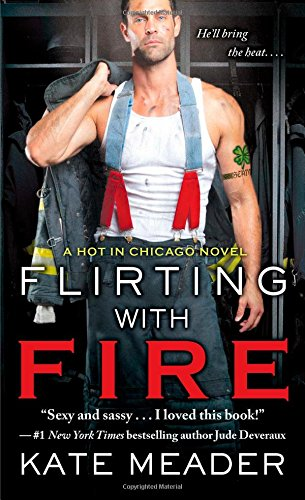 Flirting with Fire (Hot in Chicago)