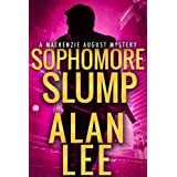 Sophomore Slump (An Action Mystery (Mackenzie August series) Book 1)