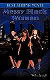 Messy Black Women, Willie Speight, 145203902X
