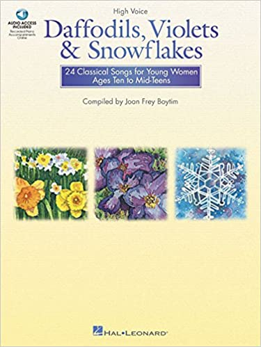 Daffodils violets and snowflakes 24 classical songs for young daffodils violets and snowflakes 24 classical songs for young women ages ten to mid teens high voice joan frey boytim 0073999635928 amazon books stopboris Image collections