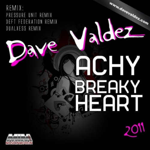 Achy Breaky Heart 2011 ((Pressure Unit Remix))