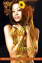 Milk & Honey (Luscious Love Book 2)