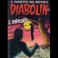 DIABOLIK (10): L'impiccato (Italian Edition)